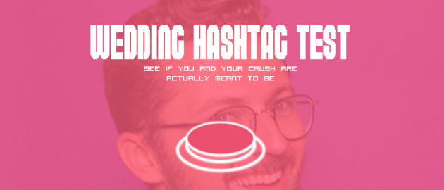 Wedding Hashtags Generator.There S A Wedding Hashtag Generator And It S Super Creative